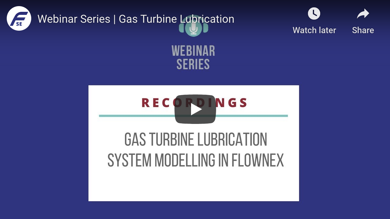 GAS TURBINE LUBRICATION SYSTEM MODELING