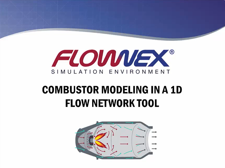 RAPID COMBUSTOR MODELING IN A 1D FLOW NETWORK TOOL